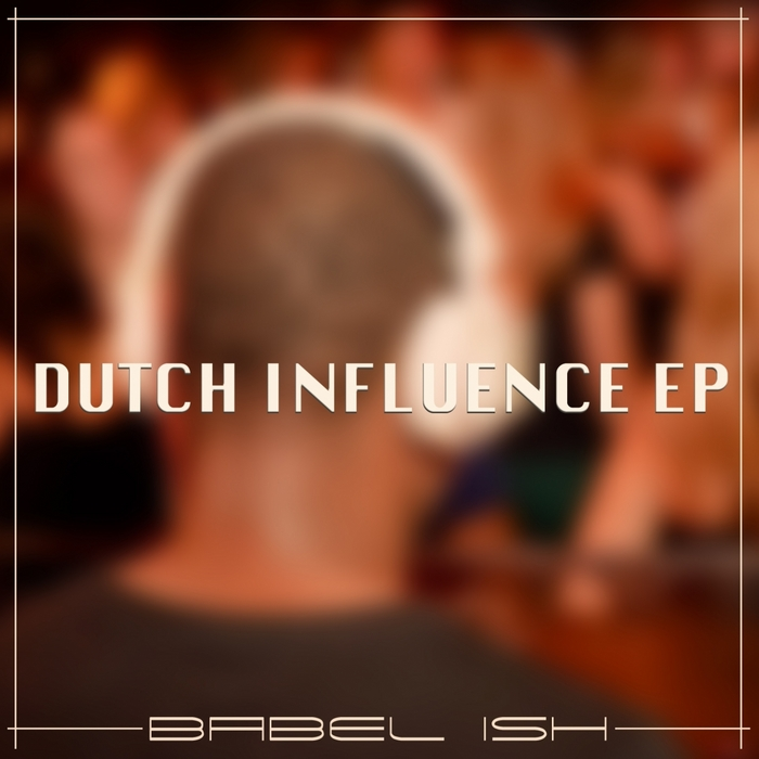 Dutch Influence EP